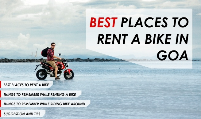 Best Places to Rent a Bike in Goa - Location, Price & Tips