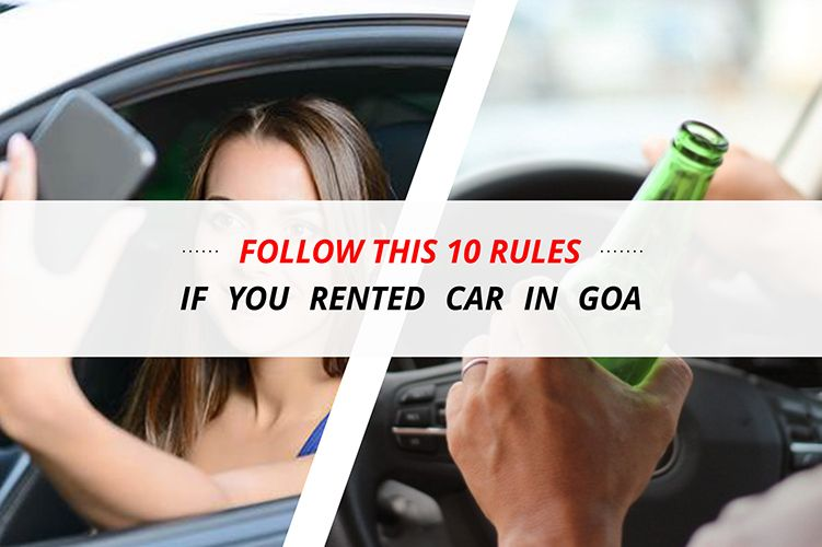 Follow this 10 Rules if you Rented Car in Goa