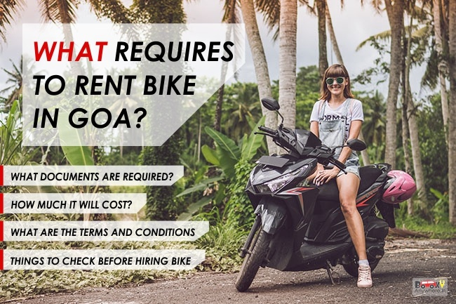 What Requires to Rent Bike in Goa – Documents, Procedure, Cost